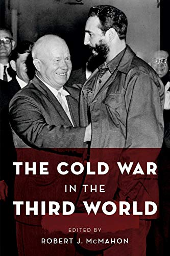 9780199768691: The Cold War in the Third World (Reinterpreting History: How Historical Assessments Change over Time)