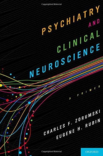 9780199768769: Psychiatry and Clinical Neuroscience