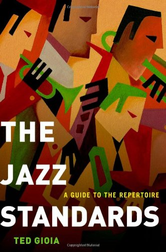 9780199769155: The Jazz Standards: A Guide to the Repertoire