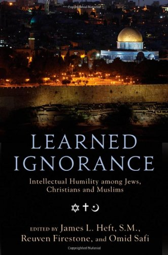 9780199769308: Learned Ignorance: Intellectual Humility among Jews, Christians and Muslims
