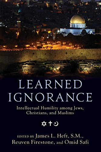 9780199769315: Learned Ignorance: Intellectual Humility among Jews, Christians and Muslims
