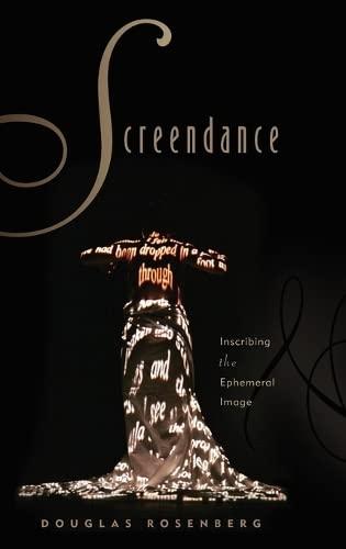 9780199772612: Screendance: Inscribing the Ephemeral Image
