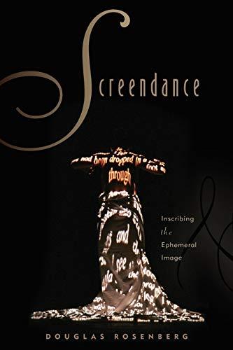 9780199772629: Screendance: Inscribing the Ephemeral Image
