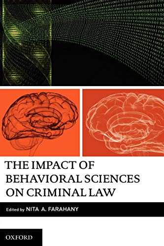 9780199773305: The Impact of Behavioral Sciences on Criminal Law