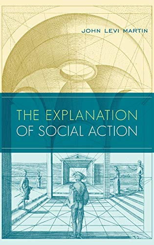 9780199773312: The Explanation of Social Action