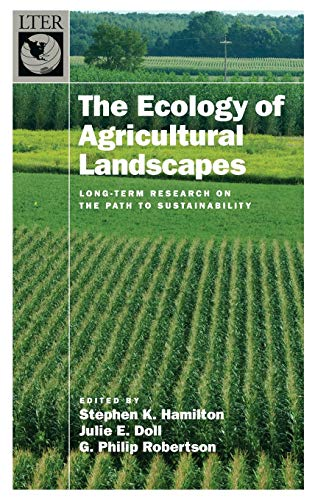9780199773350: The Ecology of Agricultural Landscapes: Long-Term Research on the Path to Sustainability (The Long-Term Ecological Research Network Series)