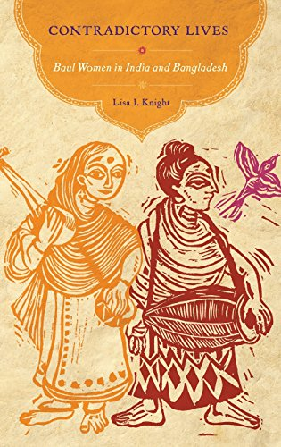 9780199773541: Contradictory Lives: Baul Women in India and Bangladesh