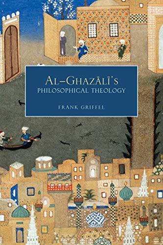 9780199773701: Al-Ghazali's Philosophical Theology