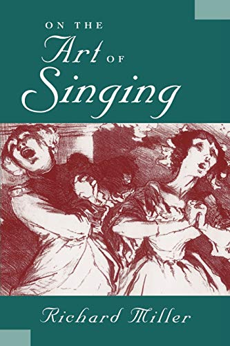 9780199773923: On the Art of Singing