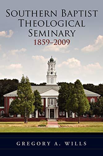 9780199774128: Southern Baptist Seminary 1859-2009