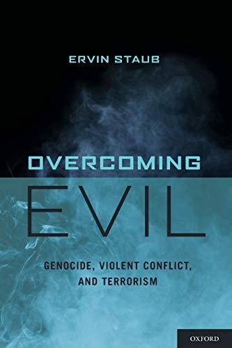 9780199775248: Overcoming Evil: Genocide, Violent Conflict, and Terrorism