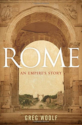 9780199775293: Rome: An Empire's Story