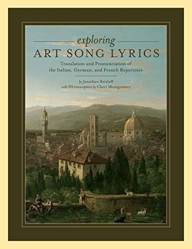 9780199775323: Exploring Art Song Lyrics: Translation and Pronunciation of the Italian, German & French Repertoire