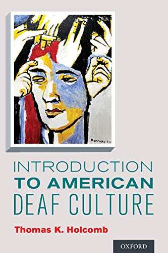 Introduction to American Deaf Culture (Professional Perspectives: Holcomb, Thomas K.