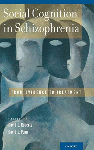 9780199777587: Social Cognition in Schizophrenia: From Evidence to Treatment