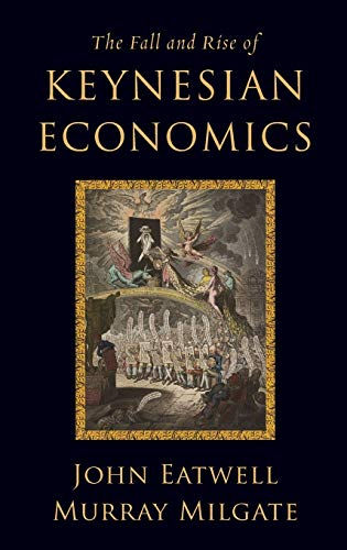 9780199777693: The Fall and Rise of Keynesian Economics