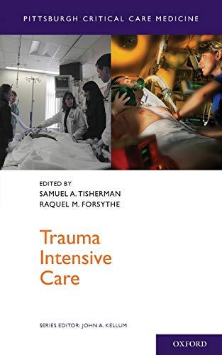 9780199777709: Trauma Intensive Care (Pittsburgh Critical Care Medicine)