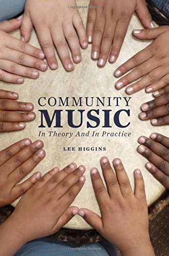 9780199777839: Community Music: In Theory and In Practice