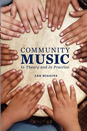 9780199777846: Community Music: In Theory and In Practice