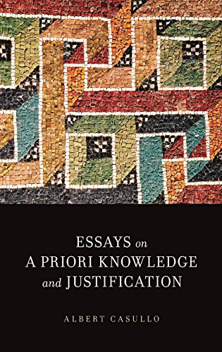 9780199777860: Essays on A Priori Knowledge and Justification