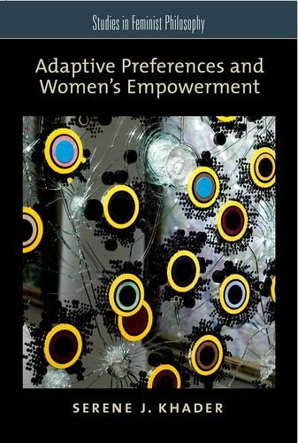 9780199777884: Adaptive Preferences and Women's Empowerment (Studies in Feminist Philosophy)