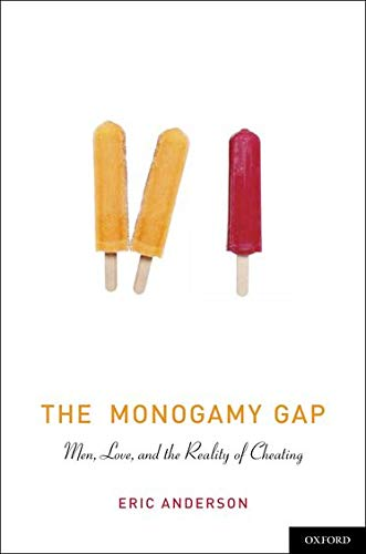 9780199777921: The Monogamy Gap: Men, Love, and the Reality of Cheating (Sexuality, Identity, and Society)