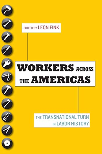 9780199778553: Workers Across the Americas: The Transnational Turn in Labor History