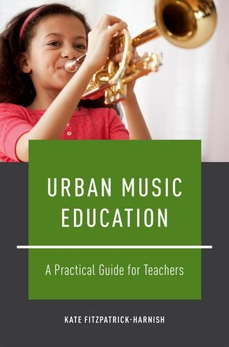 9780199778560: Urban Music Education: A Practical Guide for Teachers