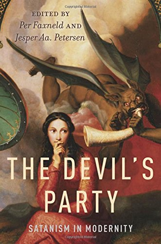 9780199779239: The Devil's Party: Satanism in Modernity