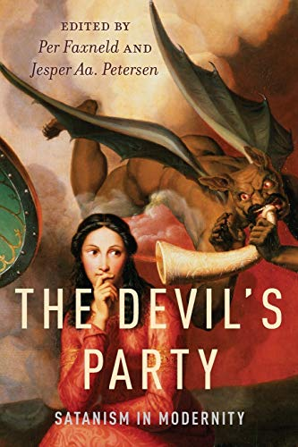 9780199779246: The Devil's Party: Satanism in Modernity