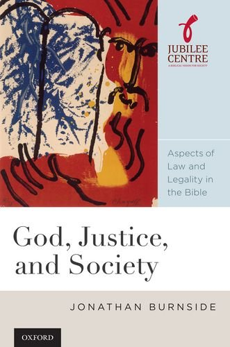 9780199779413: God, Justice, and Society: Aspects of Law and Legality in the Bible