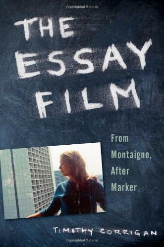 9780199781690: The Essay Film: From Montaigne, After Marker