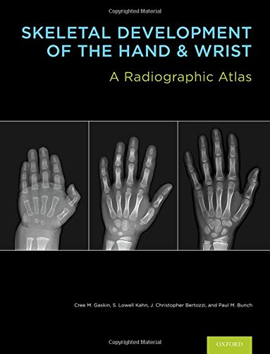 9780199782055: Skeletal Development of the Hand and Wrist: A Radiographic Atlas and Digital Bone Age Companion