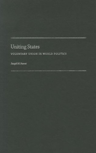 9780199782192: Uniting States: Voluntary Union in World Politics