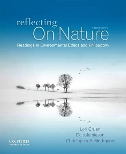 Reflecting on Nature: Readings in Environmental Ethics
