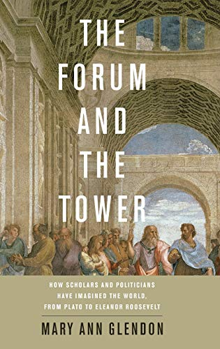 The Forum and the Tower.: Glendon, Mary Ann
