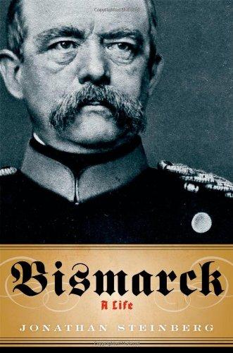 9780199782529: Bismarck: A Life