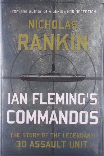 9780199782826: Ian Fleming's Commandos: The Story of the Legendary 30 Assault Unit