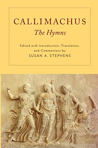 9780199783045: Callimachus: The Hymns