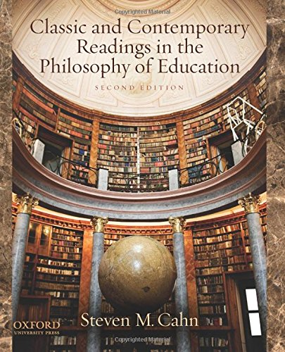 9780199783069: Classic and Contemporary Readings in the Philosophy of Education