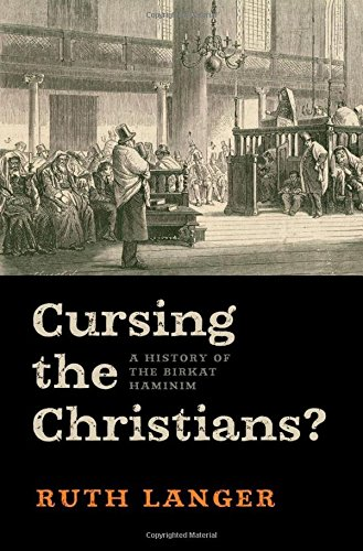 9780199783175: Cursing the Christians?: A History of the Birkat HaMinim