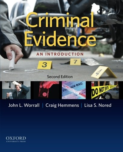 Criminal Evidence: An Introduction: Worrall, John L.;