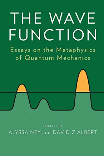 9780199790548: The Wave Function: Essays on the Metaphysics of Quantum Mechanics