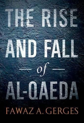 9780199790654: The Rise and Fall of Al-Qaeda