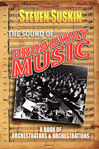 9780199790845: The Sound of Broadway Music: A Book of Orchestrators and Orchestrations