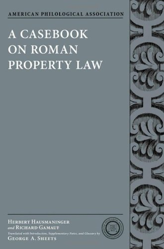 9780199791118: A Casebook on Roman Property Law (American Philological Association Classical Resources Series)