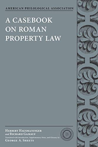 9780199791132: A Casebook on Roman Property Law (American Philological Association Classical Resources)