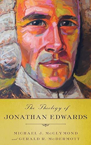 9780199791606: The Theology of Jonathan Edwards