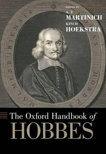 The Oxford Handbook of Hobbes.: MARTINICH, A. H.,