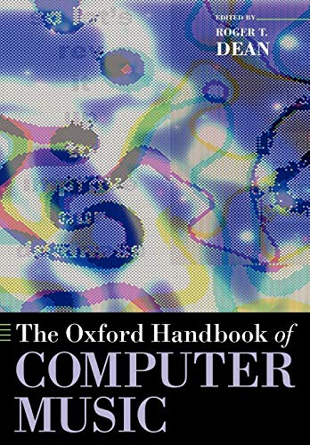 9780199792030: The Oxford Handbook of Computer Music